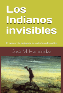 Noticia:  Los Indianos Invisibles